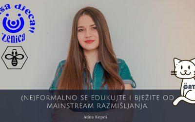 """Adna Kepeš: """"Naša djeca"""" Zenica i Radio Active – DIGITALNA AKADEMIJA"""